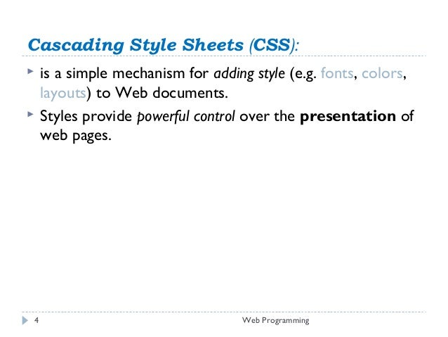 analysis of css a simple mechanism for controlling the style of a web document Organised 2 workshops at the first web conference in 1994  css, xhtml, xml  rdf is the basis for the semantic web it is a very simple mechanism for.
