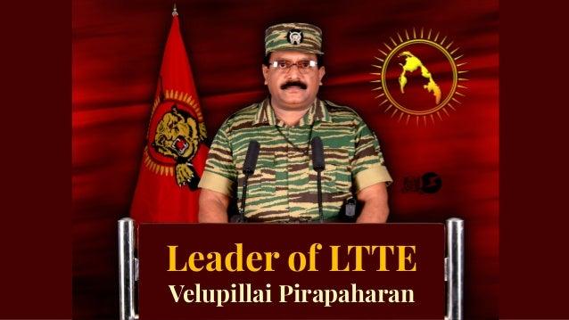 Leader of LTTE Velupillai Pirapaharan
