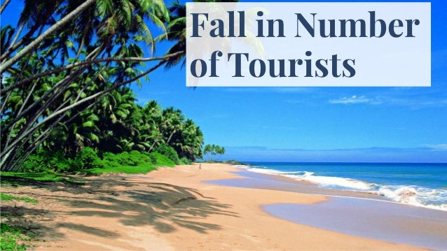 Fall in Sri Lanka's earning Loss of jobs Fall in number of tourists