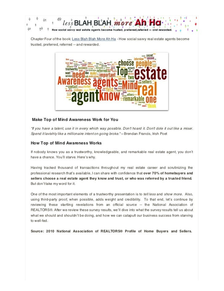 Chapter Four of the book: Less Blah Blah More Ah Ha - How social savvy real estate agents becometrusted, preferred, referr...