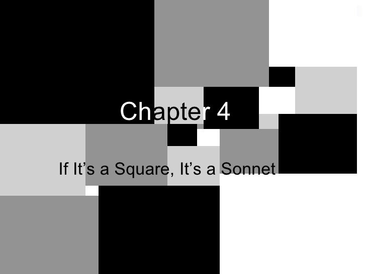 Chapter 4 if it's a square =sonnett