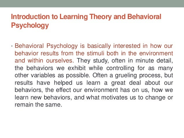 Chapter 4 introduction to learning theory and behavioral psychology