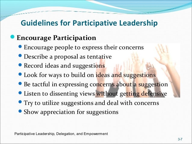 the participative style of leadership Participative leadership is a management style in which other members of the organization or department, especially subordinate employees, are involved in discussions and making decisions that are important to the company or work team while it often leads to slower decision-making processes.