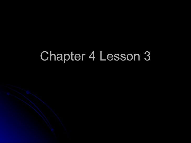Chapter 4 Lesson 3