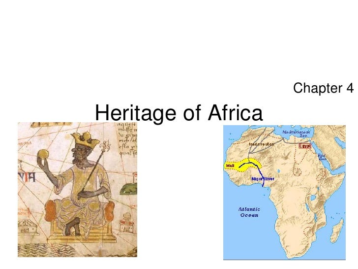 Heritage of Africa<br />Chapter 4<br />