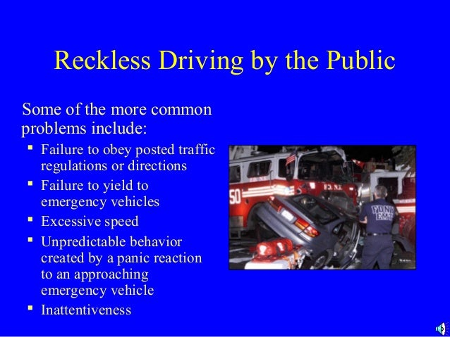 the issue of speeding and reckless driving at public places Reckless driving charges are treated as traffic offense charges, but these are  more than simple traffic citations or speeding tickets if convicted, you can face  hefty.