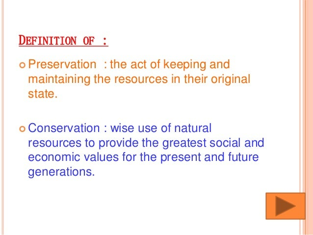 Preserving Natural Resources For Future Generations