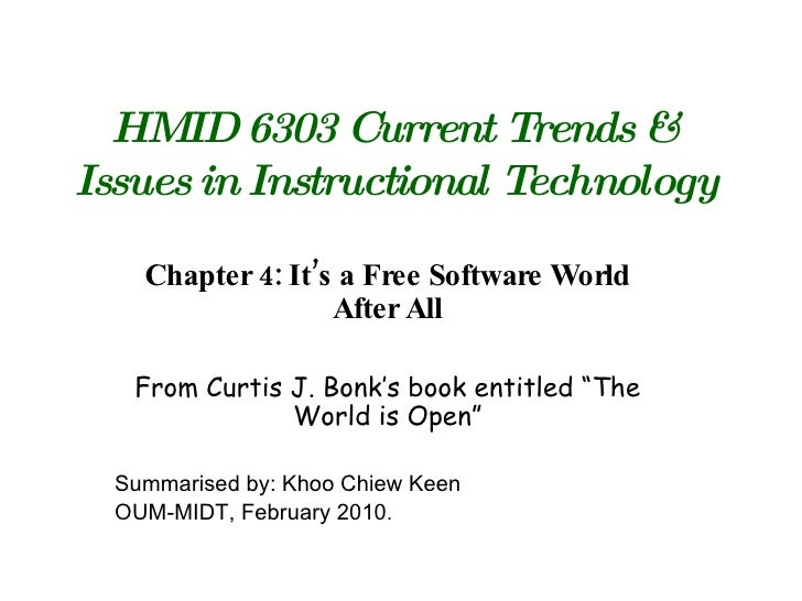 HMID 6303 Current Trends & Issues in Instructional Technology Chapter 4: It's a Free Software World After All From Curtis ...