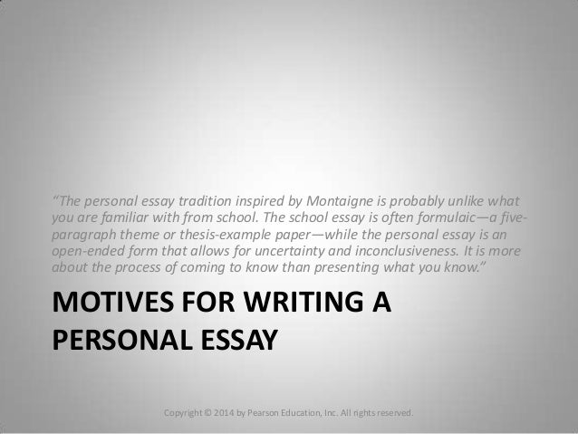 "chapter writing a personal essay 4 motives for writing apersonal essay""the"