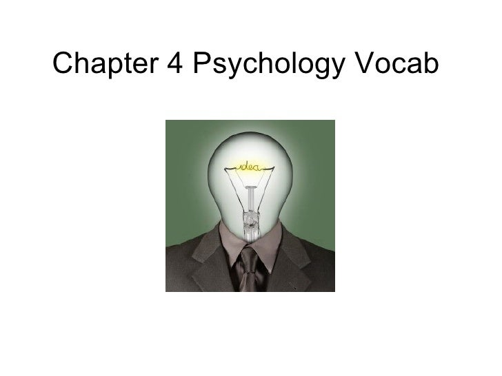 Chapter 4 Psychology Vocab