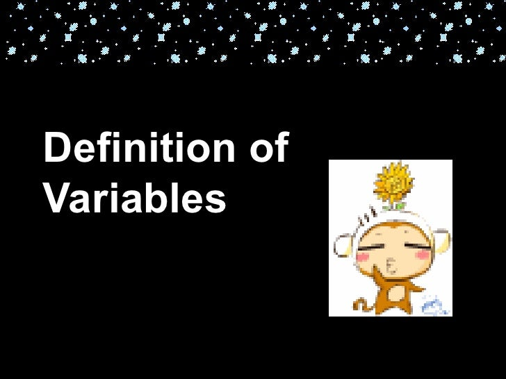 a hypothesis defines the variables measurable terms psychology essay Be sure to define and provide examples of the following terms and concepts, demonstrating your understanding of each: hypothesis, independent variable, dependent variable, random assignment of participants, ethical guidelines.