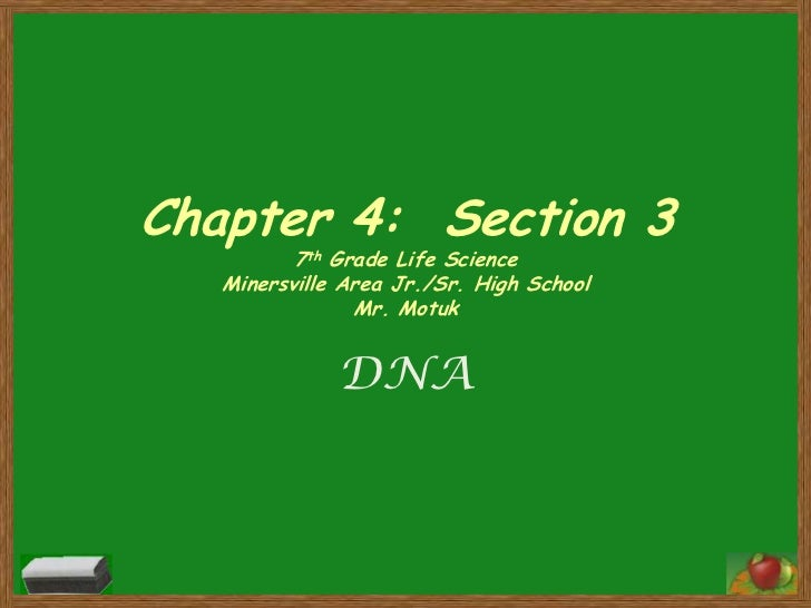 Chapter 4:  Section 37th Grade Life ScienceMinersville Area Jr./Sr. High SchoolMr. Motuk<br />DNA <br />