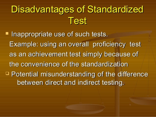 downfalls of standardized testing They believe that standardized testing along with the no child left behind act has helped groups of students such as minorities to blossom on the contrary,.