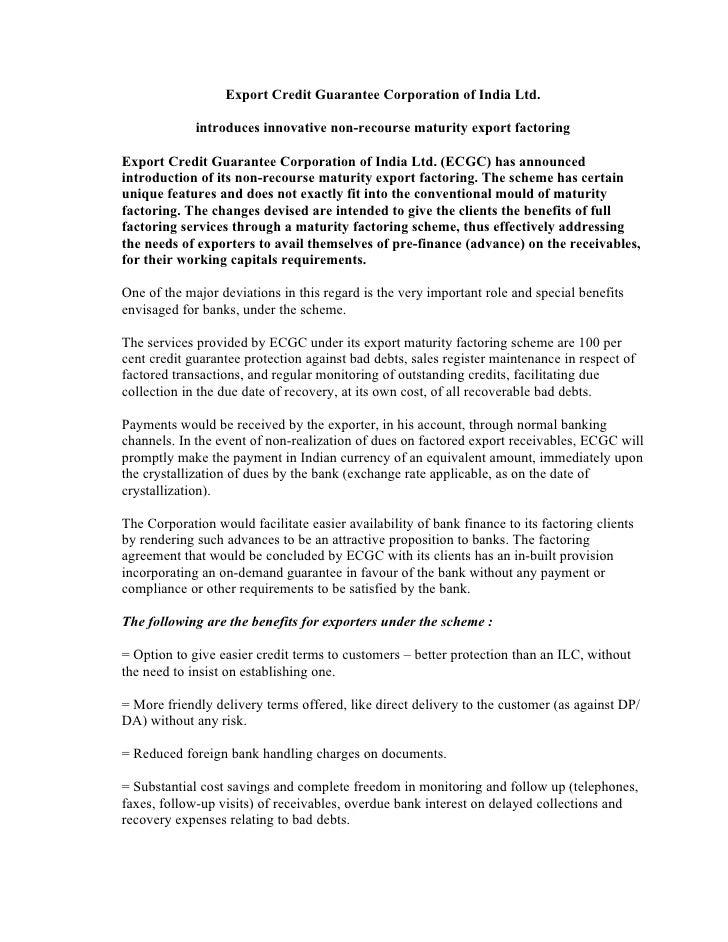Export Credit Guarantee Corporation of India Ltd.               introduces innovative non-recourse maturity export factori...