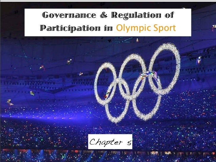 Governance & Regulation of Participation in Olympic Sport               Chapter 5