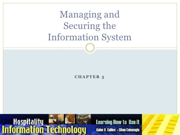 Managing andSecuring theInformation System<br />Chapter 5<br />