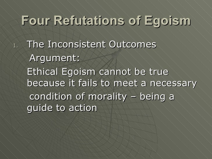 altruism as an alternative to ethical egoism Psychological egoism is the thesis that all of our (intentional) actions are ultimately motivated by what we take to be in our own self-interest this is distinct from ethical egoism, which makes a similar claim that is normative rather than merely descriptive  altruism and psychological egoism in normative ethics altruism is a primary.