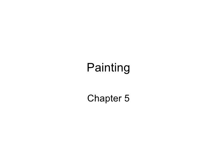 Painting Chapter 5