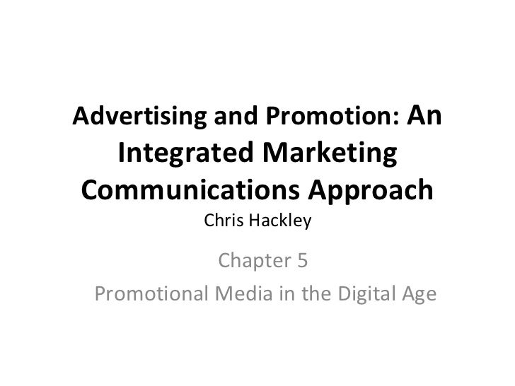 Advertising and Promotion: An  Integrated MarketingCommunications Approach            Chris Hackley             Chapter 5 ...