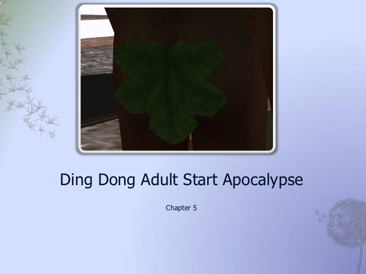 Ding Dong Adult Start Apocalypse             Chapter 5