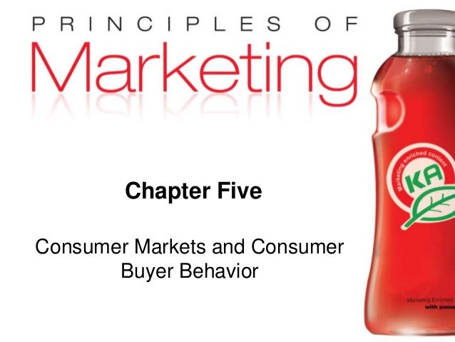 Chapter 5- slide 1Copyright © 2010 Pearson Education, Inc. Publishing as Prentice Hall Chapter Five Consumer Markets and C...