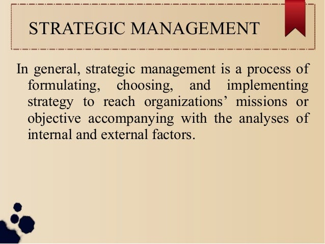 21. STRATEGIC MANAGEMENT In general ...