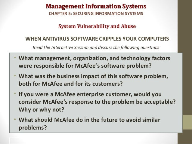 what management organization and technology factors were responsible for mcafee s software problem Ve el perfil de luis blando en  mcafee's enterprise mobility management  and the argentina software subsidiary of intel responsible for all aspects of.