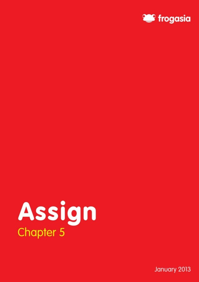 3    Chapter 5:    Chapter 5:      Assign      AssignFrog VLE User Manual Overview