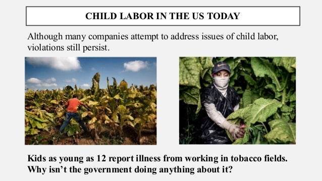 business ethics and child labor A history of business ethics, focusing on ethics in business, business ethics as is also the criticism of multinational corporations that use child labor or.