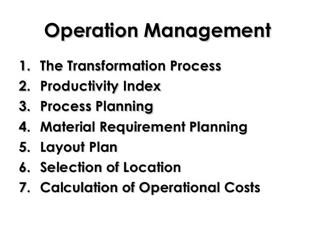 Chapter 5 operation management