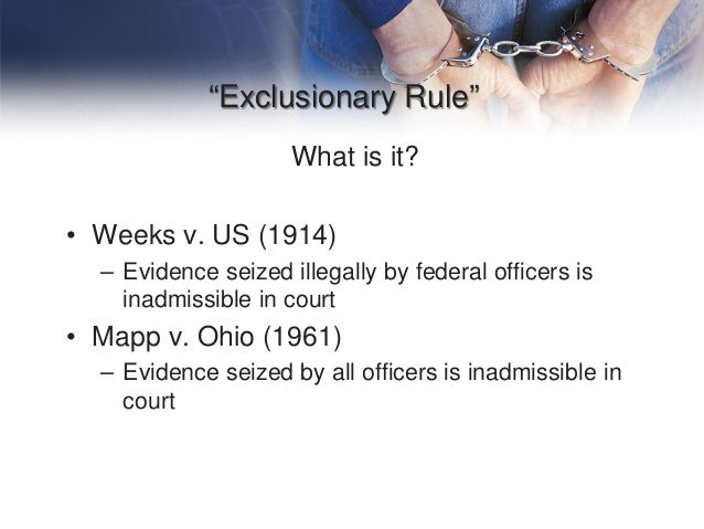 The effects of the exclusionary rule as stipulated in the us fourth amendment