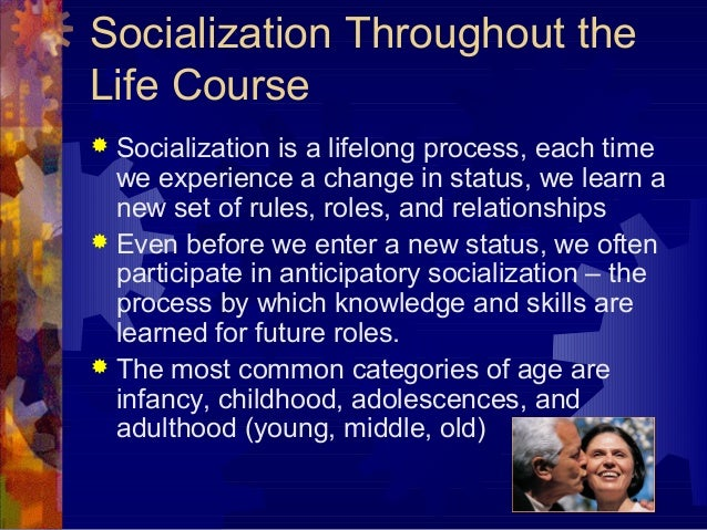 the important stages in socialization Your socialization experiences: stages of socialization organizational socialization is a powerful process by which people learn the content of an organization's culture.