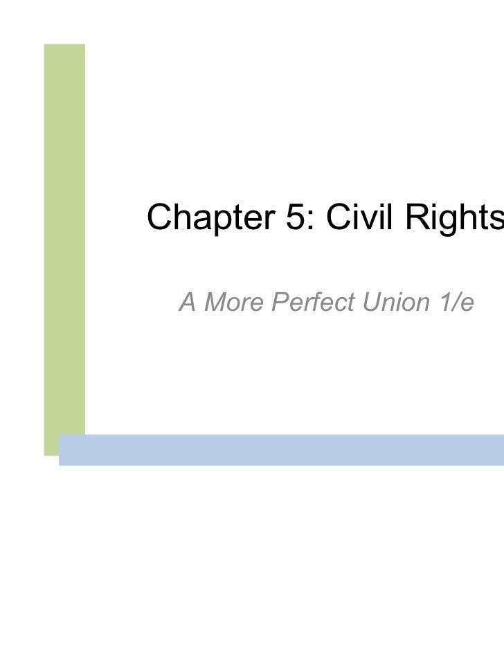 Chapter 5: Civil Rights  A More Perfect Union 1/e