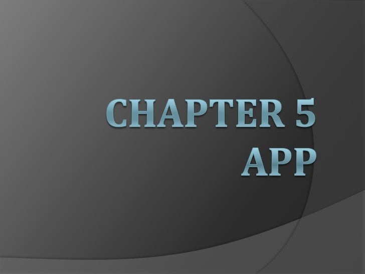 Chapter 5 app<br />