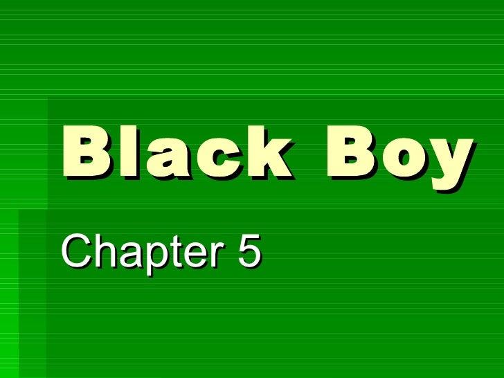 Black Boy Chapter 5