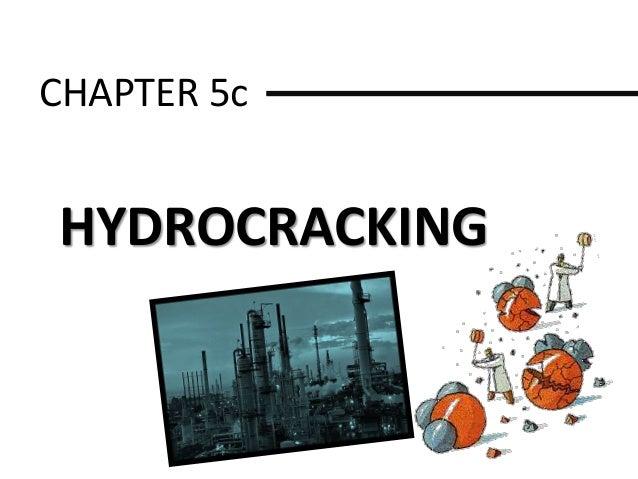 CHAPTER 5c HYDROCRACKING
