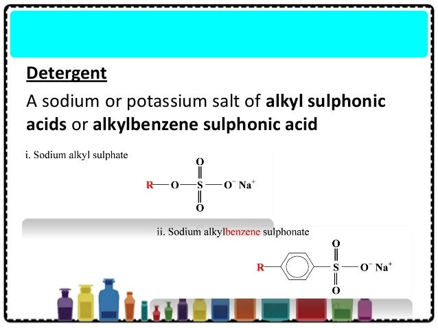 Detergent A sodium or potassium salt of alkyl sulphonic acids or alkylbenzene sulphonic acid