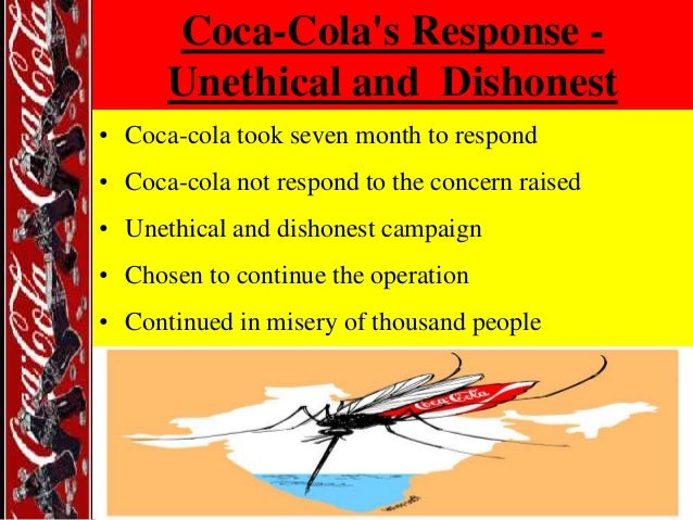 coca cola unethical Coca-cola is the largest soda provider in the world although it is widely  consumed, many people are unaware of its labor violations.