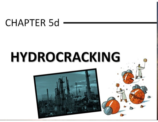 Chapter 5d hydrocracking