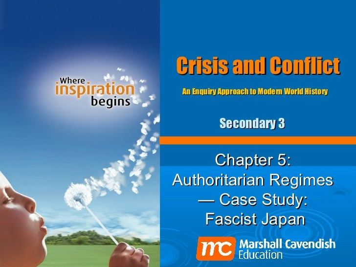 Crisis and Conflict An Enquiry Approach to Modern World History           Secondary 3     Chapter 5:Authoritarian Regimes ...