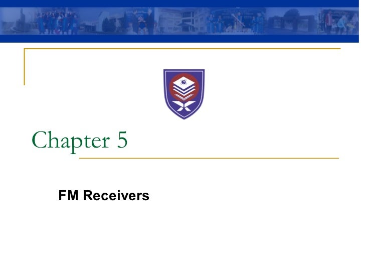 Chapter 5 FM Receivers