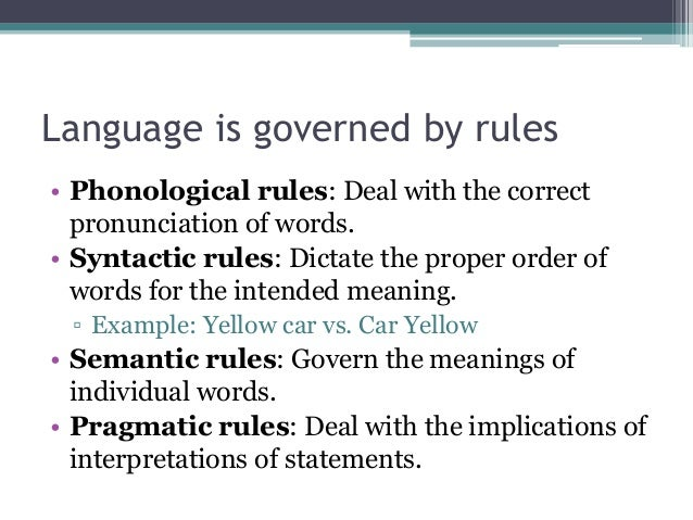 A role of phonological rules in language