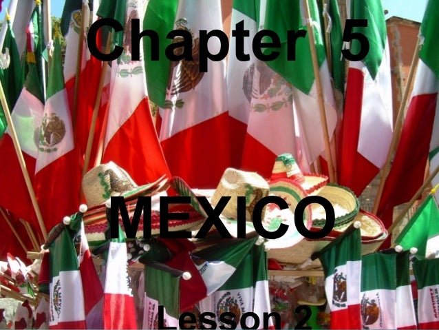 Chapter 5 MEXICO