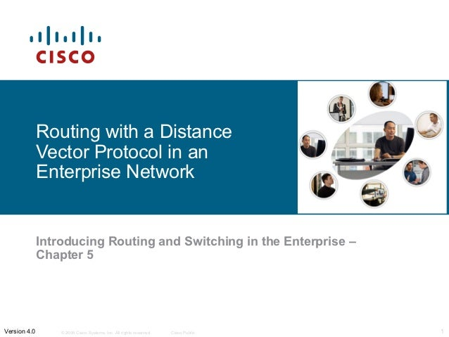 Routing with a Distance              Vector Protocol in an              Enterprise Network              Introducing Routin...