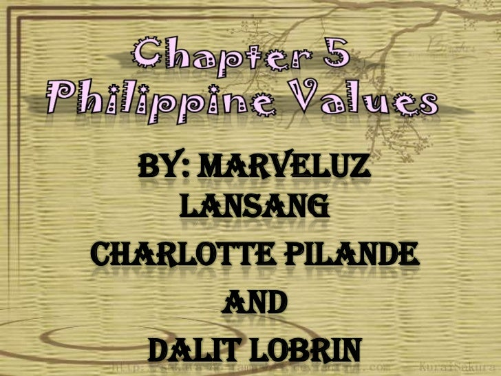 chapter 5 philippine values 1 Chapter 1 introduction  chapter 5 conclusion  explore the nature of personal moral values chapter two.