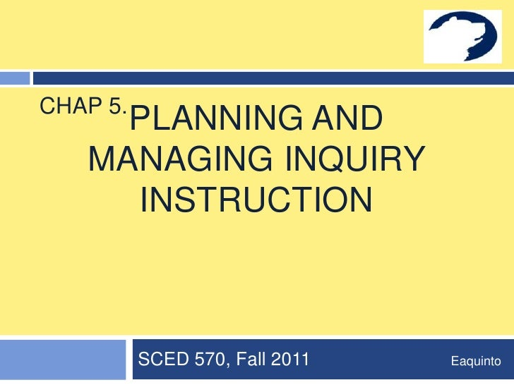 Chapter 5 Planning Inquiry Instruction