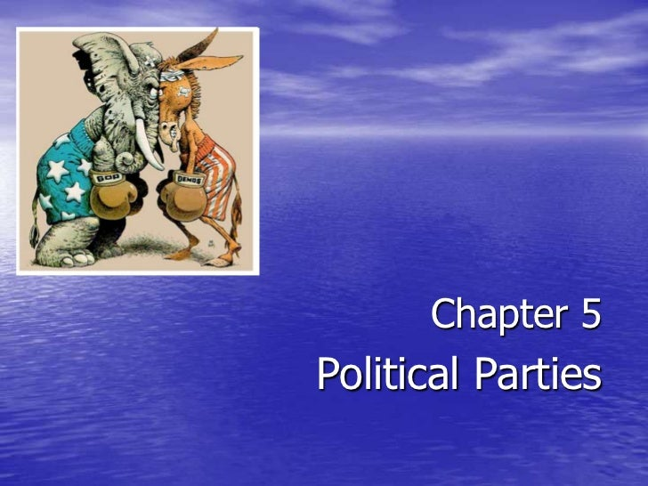 Chapter 5Political Parties