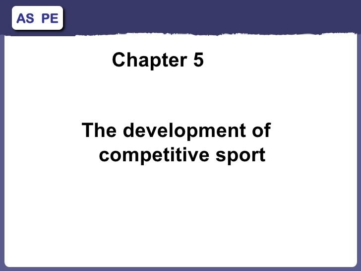Chapter 5  The development of competitive sport