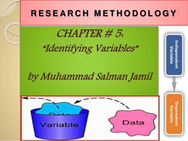 types of variables in research methodology Research methods two main types of empirical research limitations of the method for example, other variables that are research methods variables.