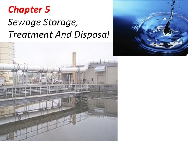 Chapter 5Sewage Storage,Treatment And Disposal
